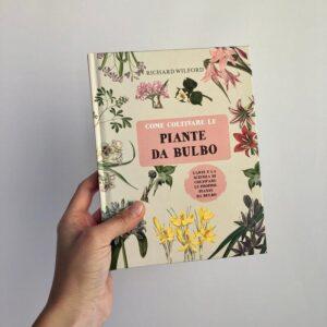 Libro - come coltivare le piante da bulbo