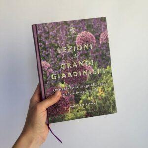 Libro - Lezioni da grandi giardinieri